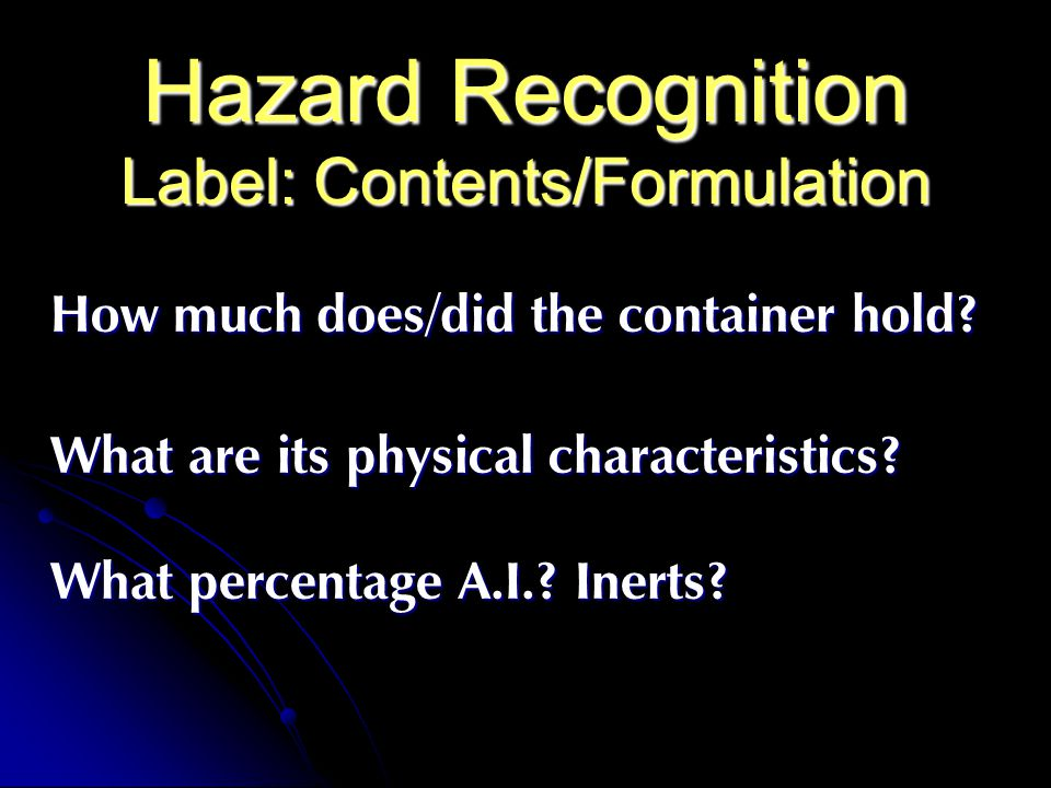 Hazard Recognition Label: Contents/Formulation