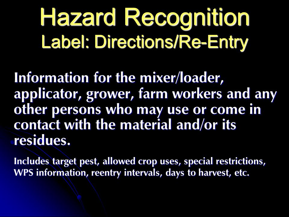 Hazard Recognition Label: Directions/Re-Entry