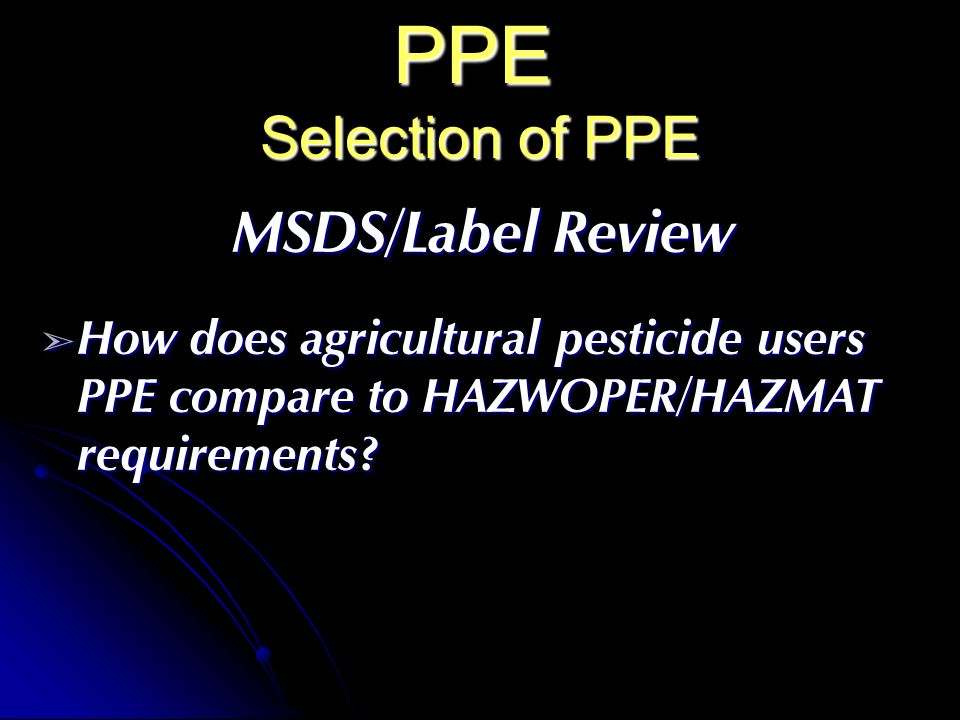 PPE Selection of PPE MSDS/Label Review