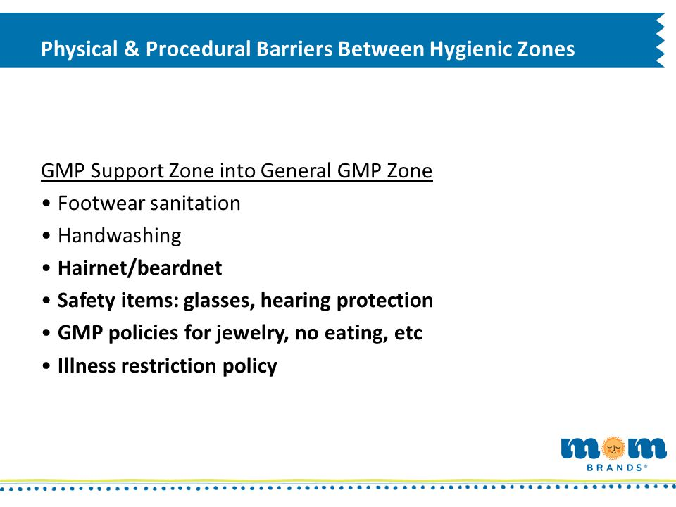 Physical & Procedural Barriers Between Hygienic Zones