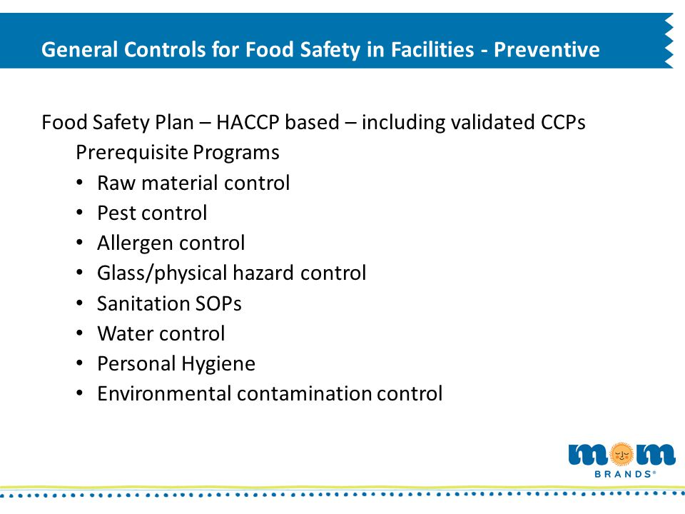 General Controls for Food Safety in Facilities - Preventive