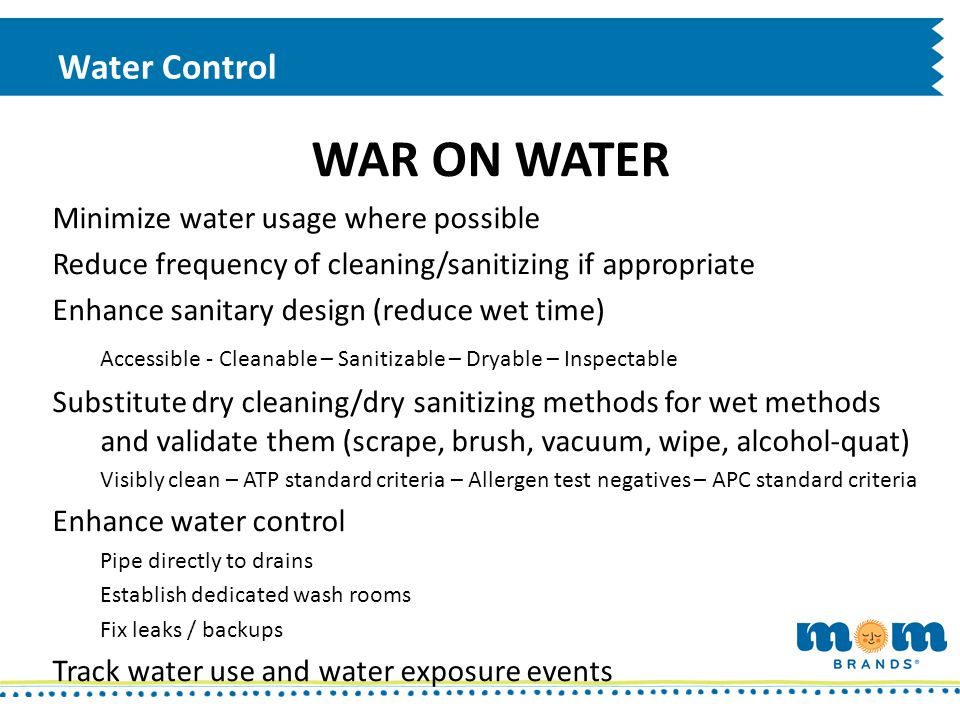WAR ON WATER Water Control Minimize water usage where possible