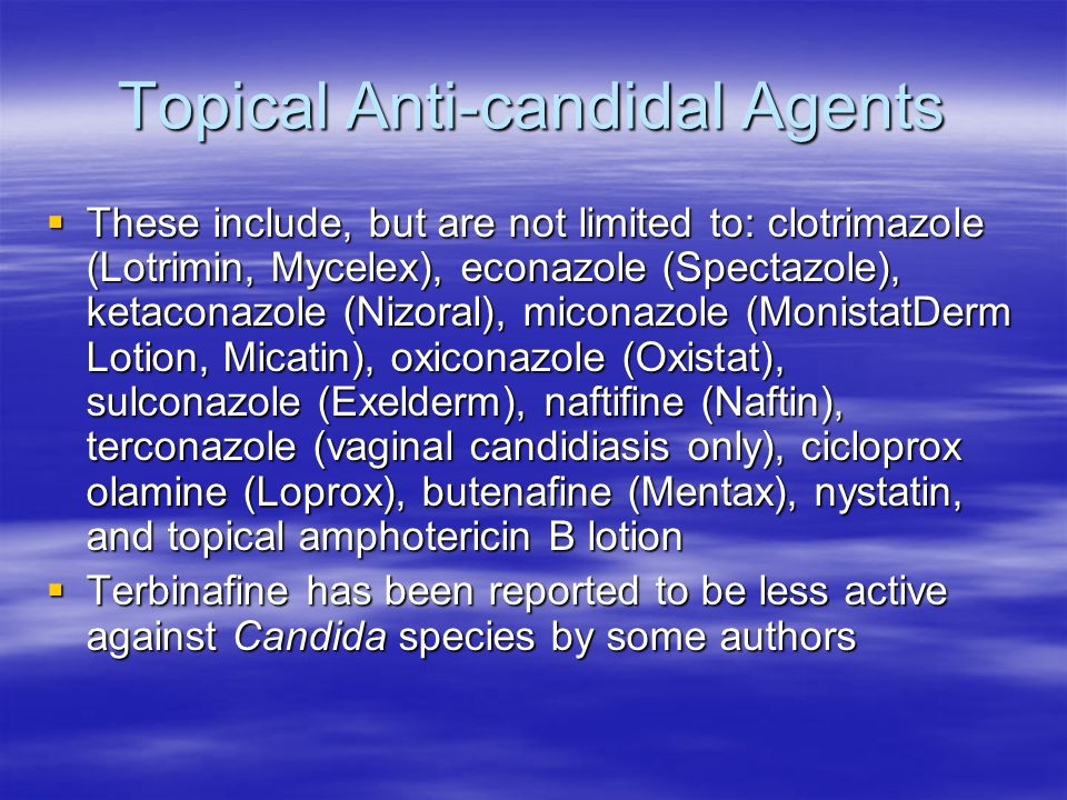 Topical Anti-candidal Agents