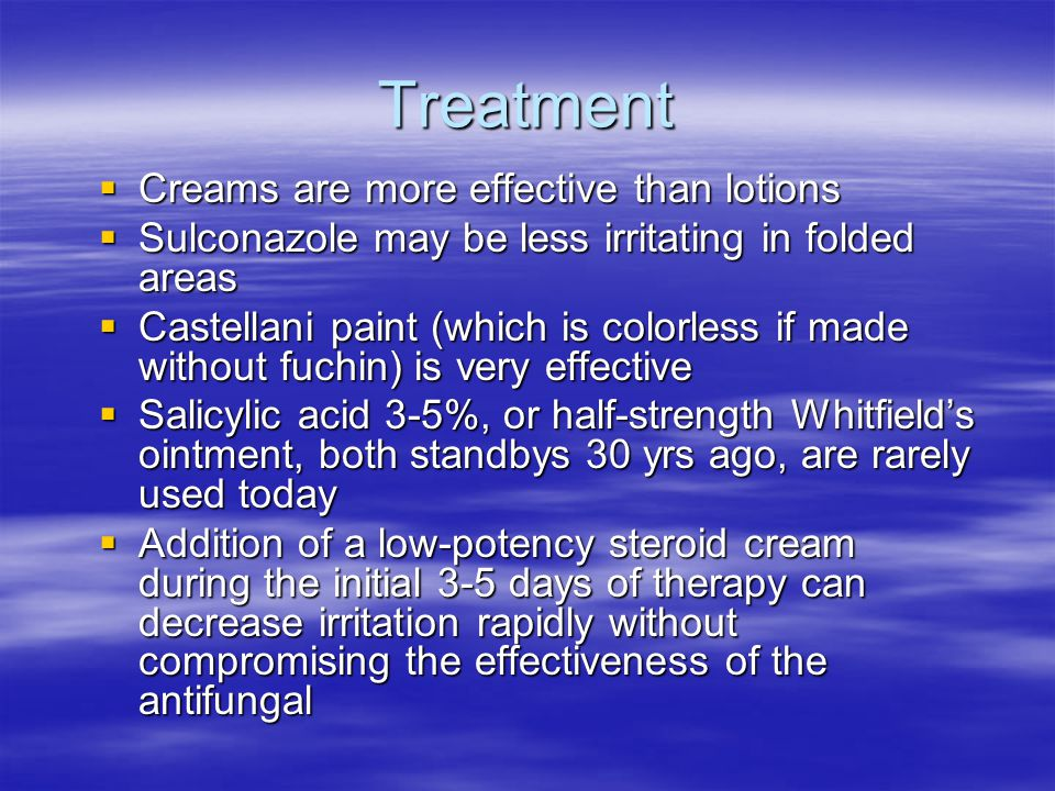 Treatment Creams are more effective than lotions