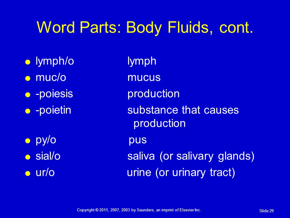 Word Parts: Body Fluids, cont.