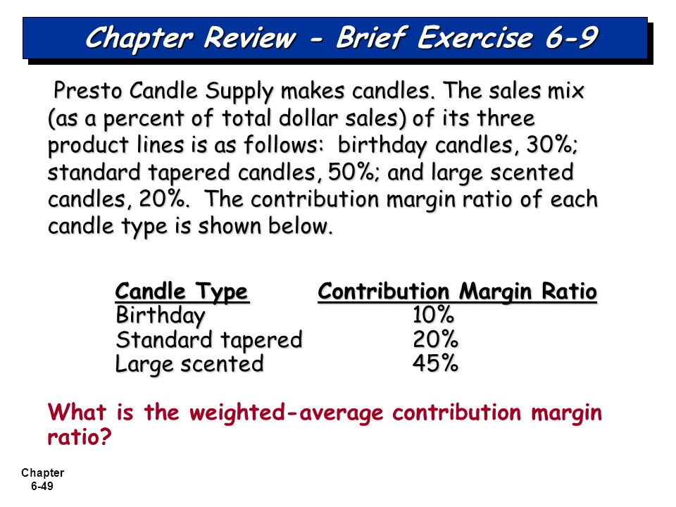 Chapter Review - Brief Exercise 6-9