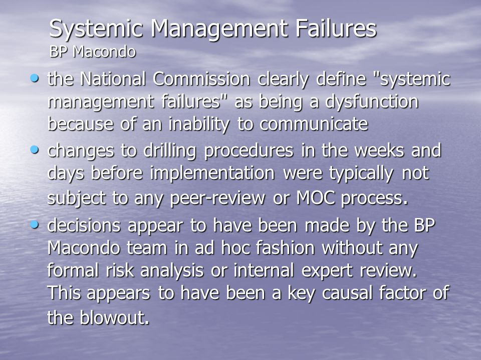 Systemic Management Failures BP Macondo