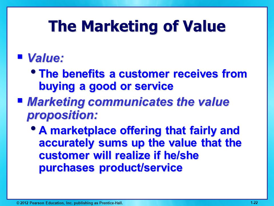 The Marketing of Value Value: