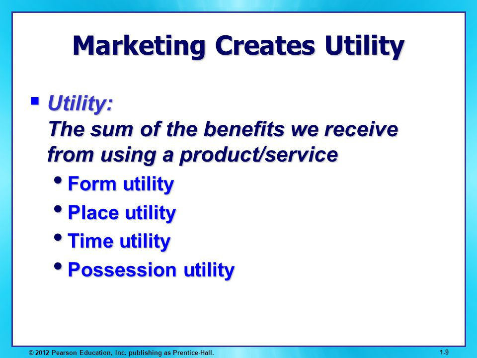 Marketing Creates Utility