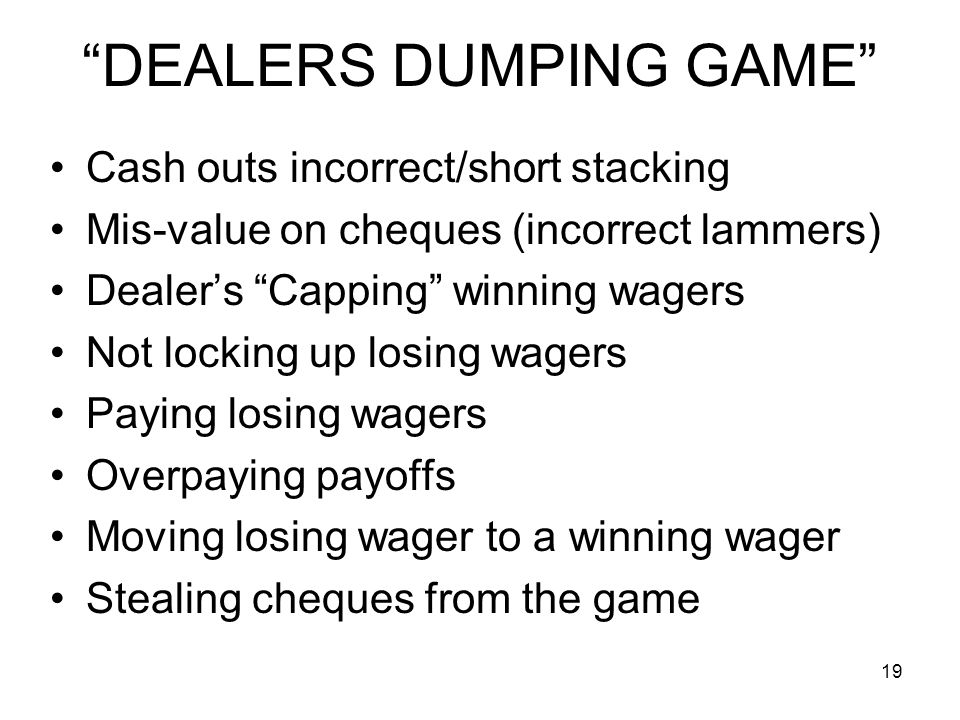 DEALERS DUMPING GAME