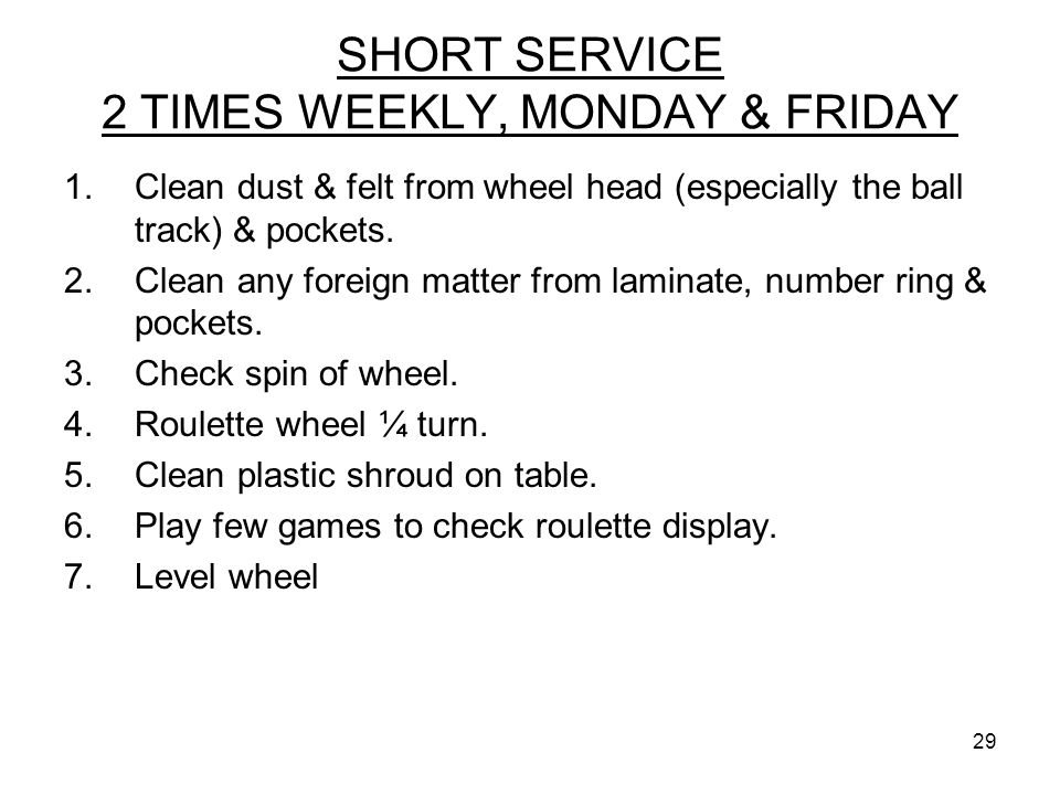 SHORT SERVICE 2 TIMES WEEKLY, MONDAY & FRIDAY