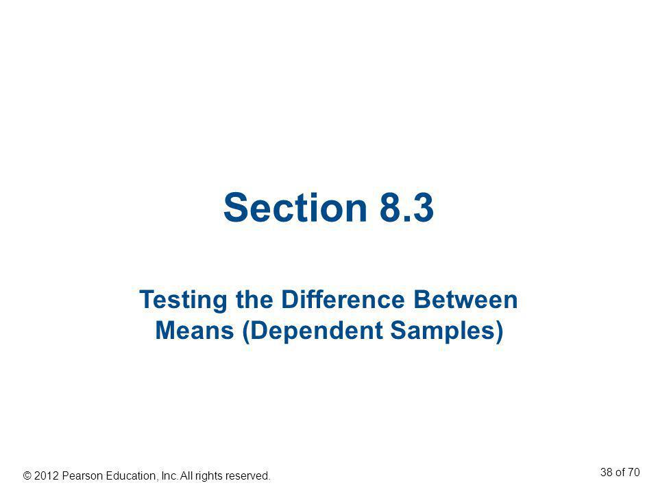 Testing the Difference Between Means (Dependent Samples)