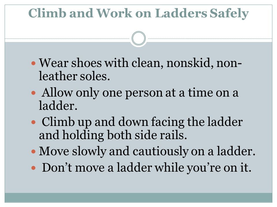 Climb and Work on Ladders Safely