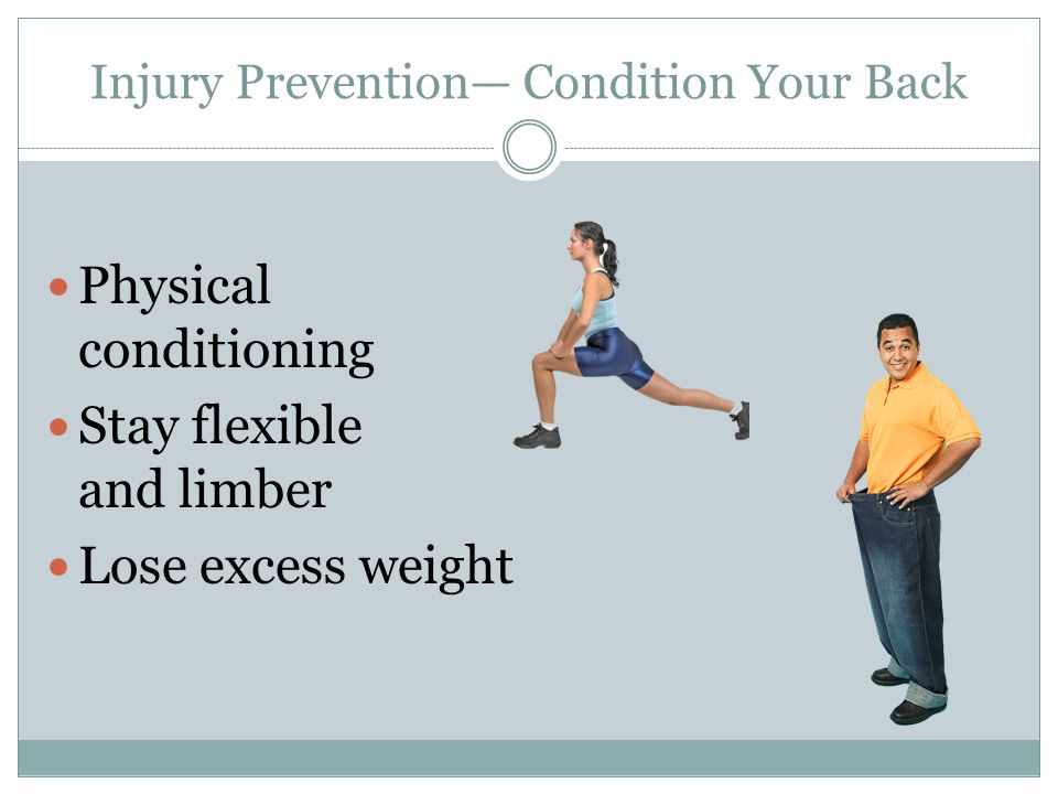 Injury Prevention— Condition Your Back