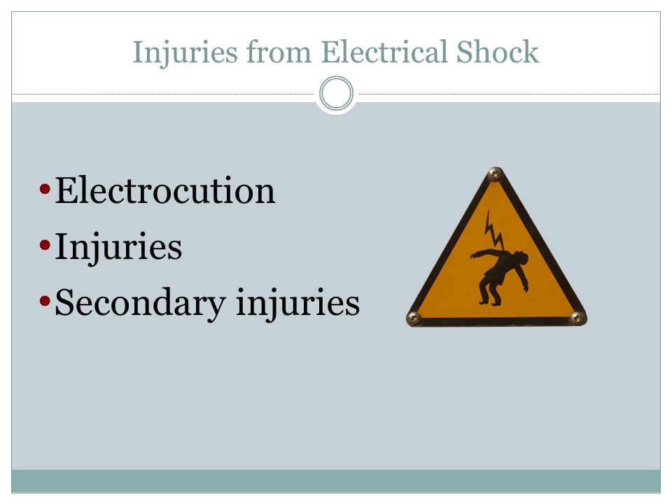 Injuries from Electrical Shock