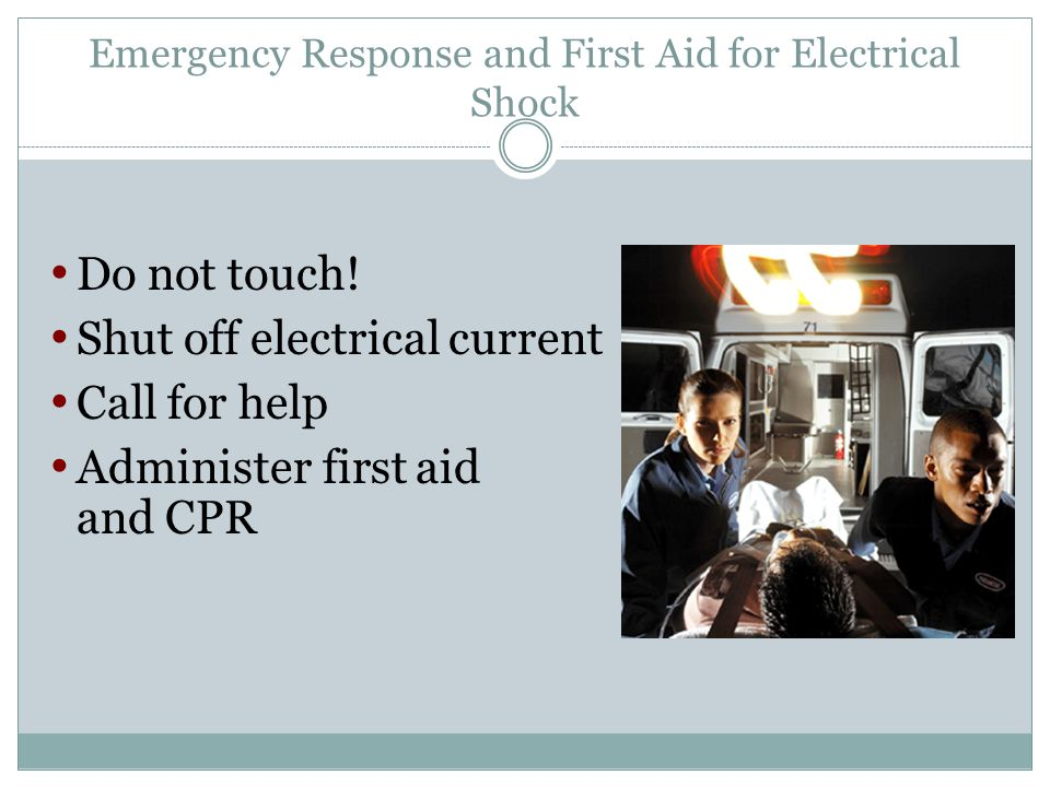 Emergency Response and First Aid for Electrical Shock