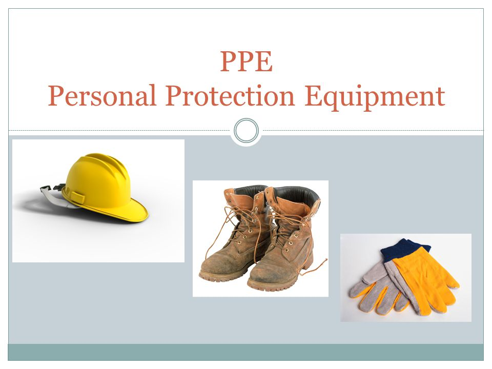 PPE Personal Protection Equipment