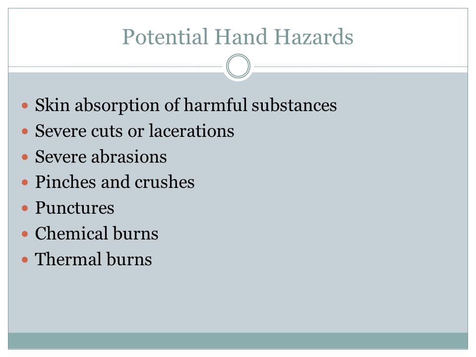 Potential Hand Hazards
