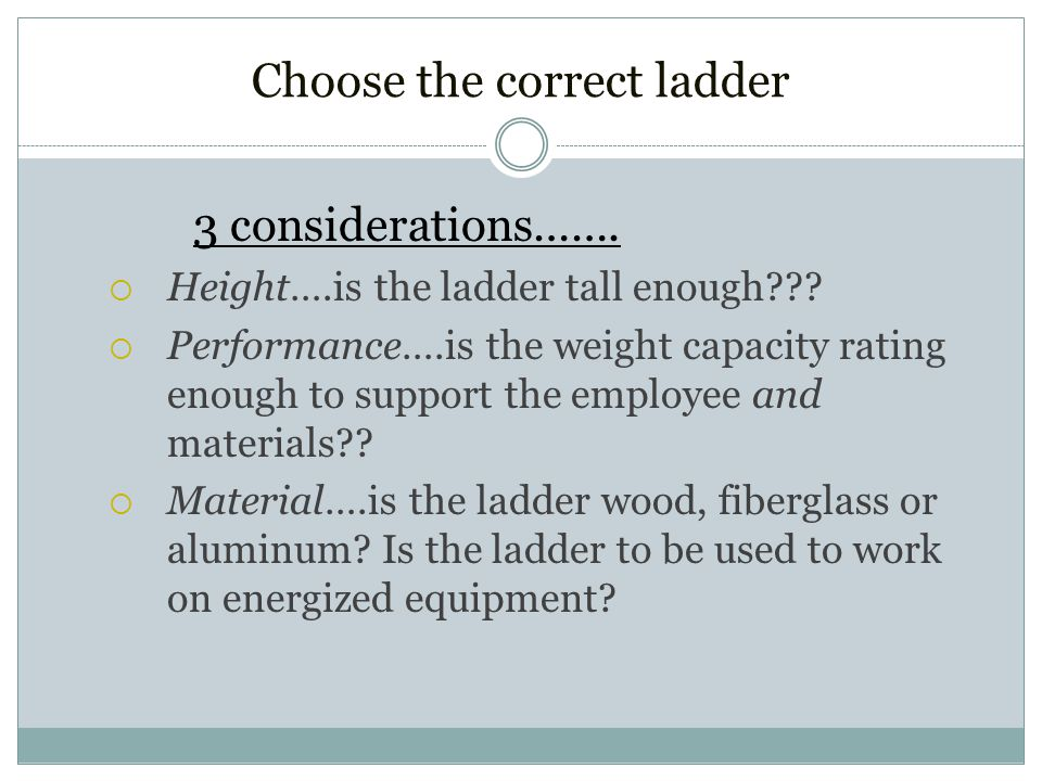 Choose the correct ladder