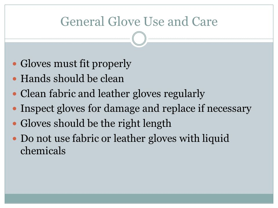 General Glove Use and Care