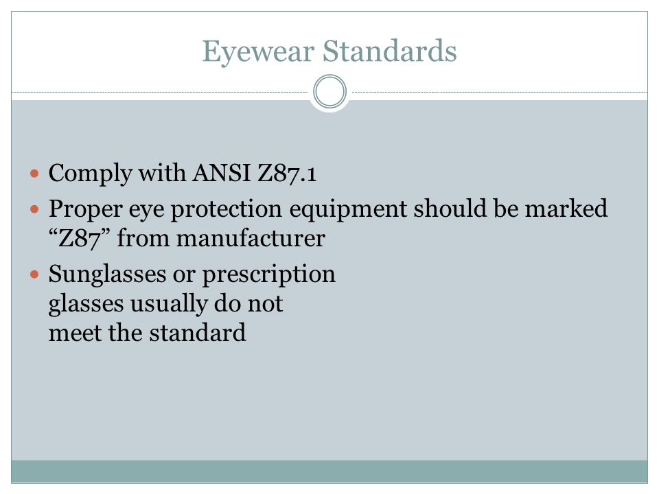 Eyewear Standards Comply with ANSI Z87.1