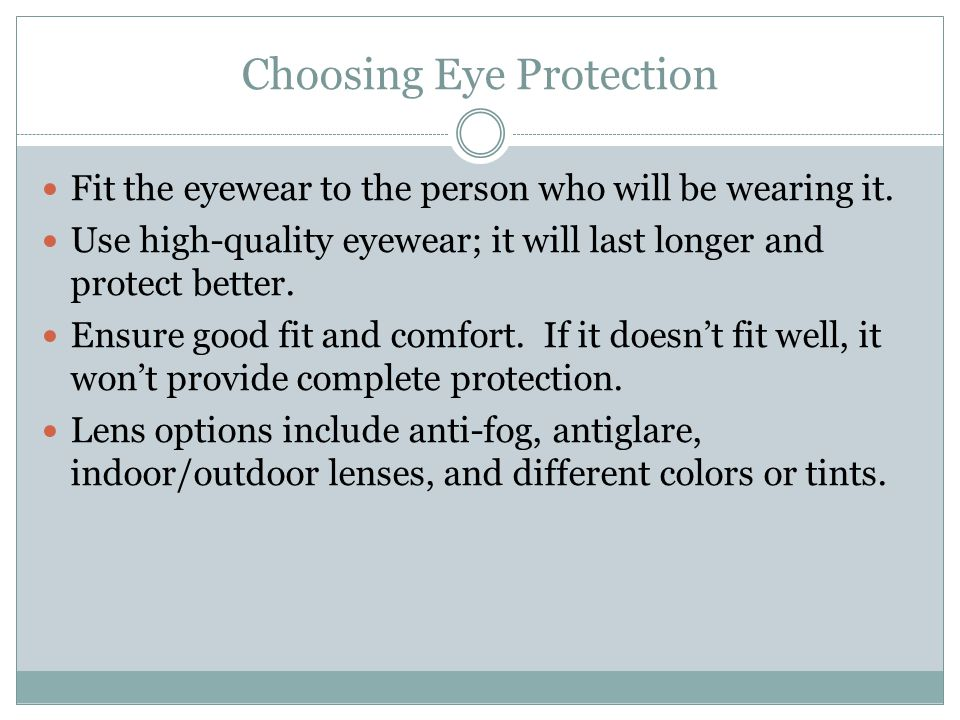 Choosing Eye Protection