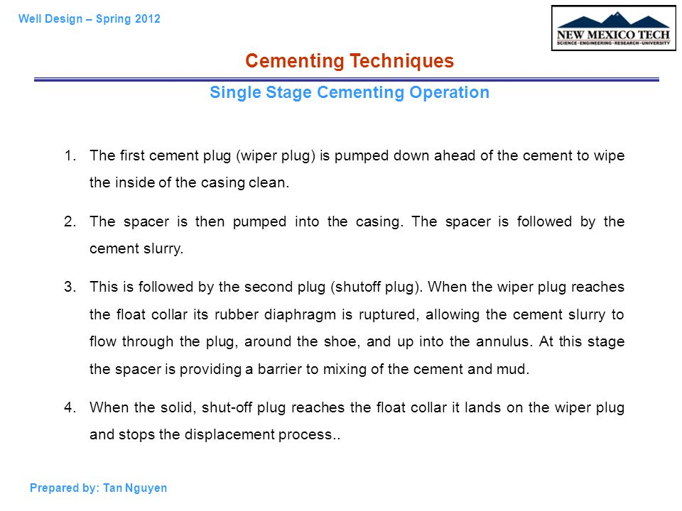 Single Stage Cementing Operation