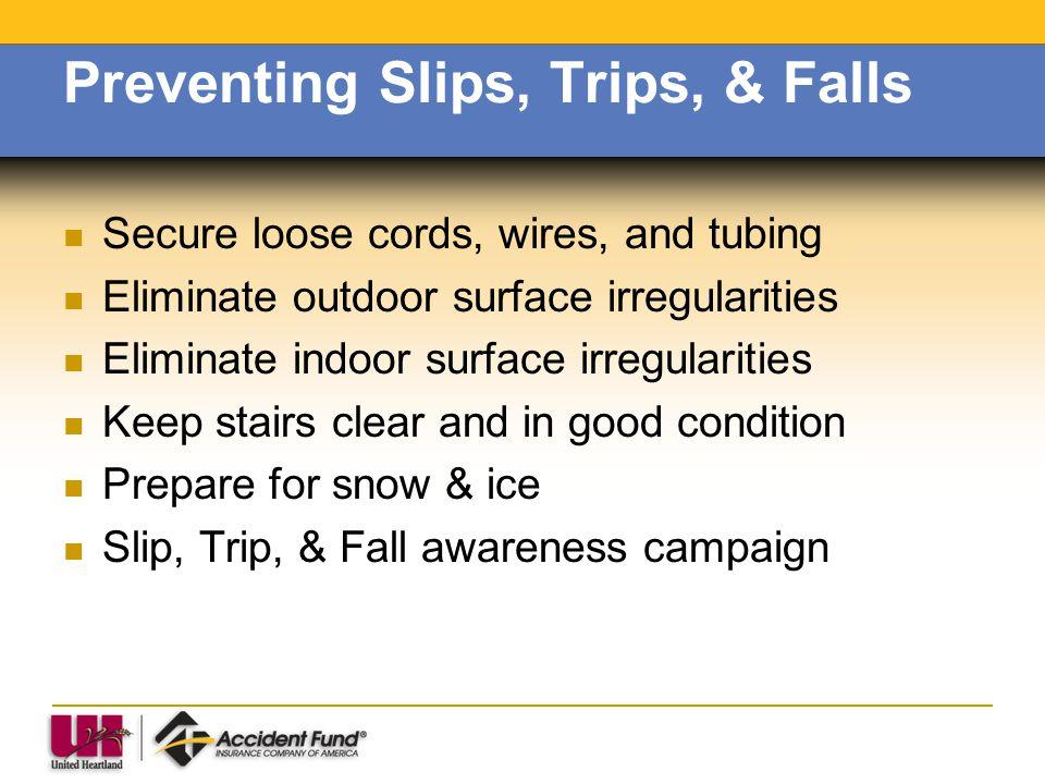 Preventing Slips, Trips, & Falls