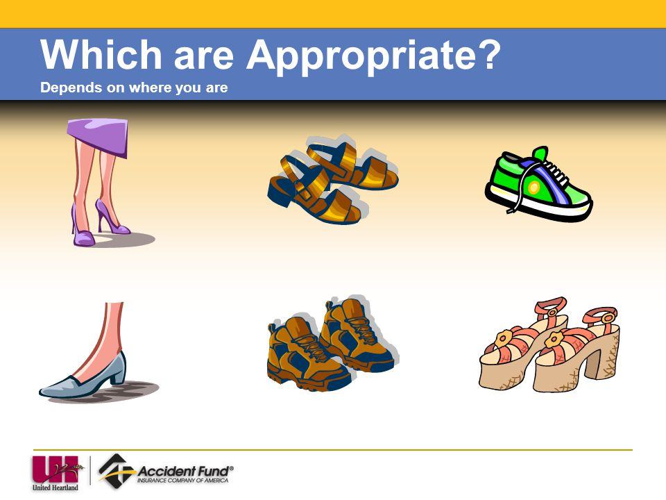 Which are Appropriate Depends on where you are