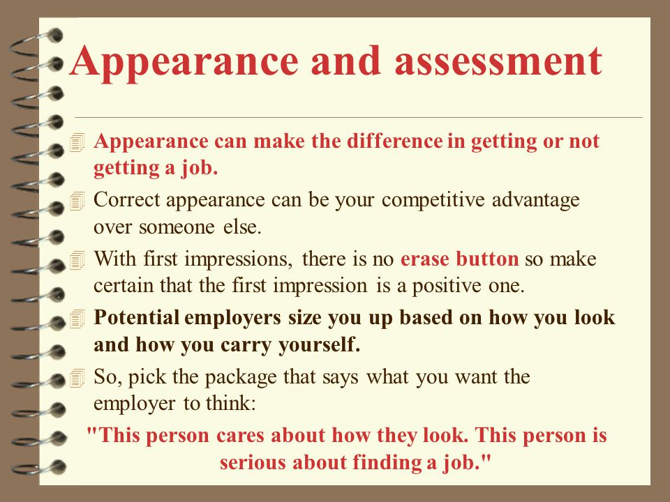 Appearance and assessment