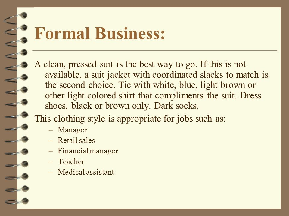 Formal Business: