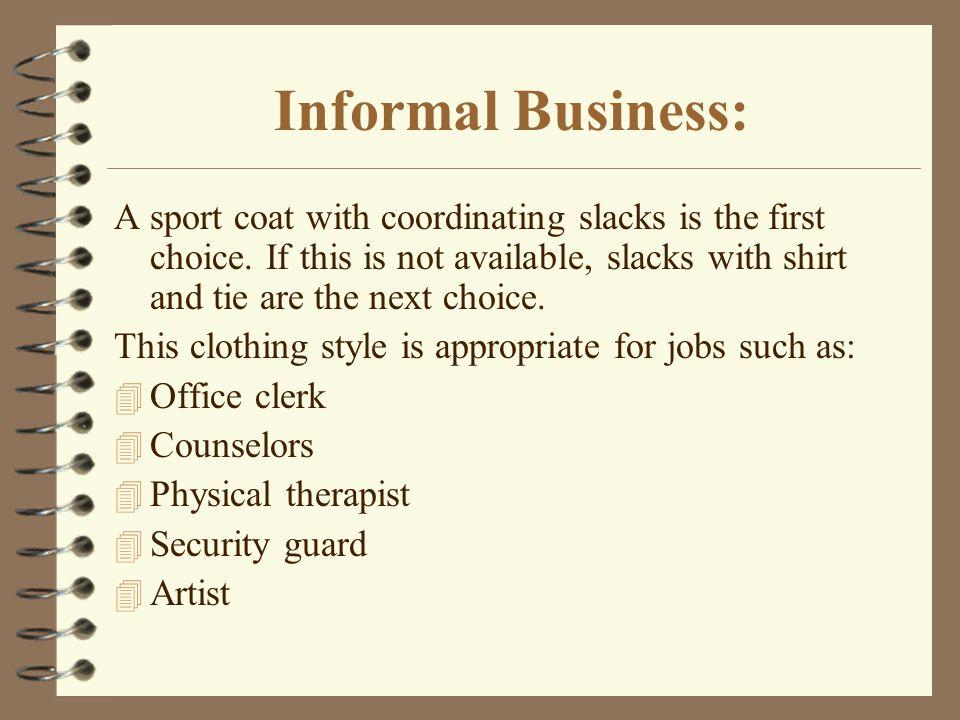 Informal Business: