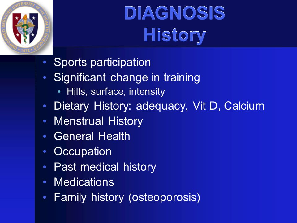 DIAGNOSIS History Sports participation Significant change in training