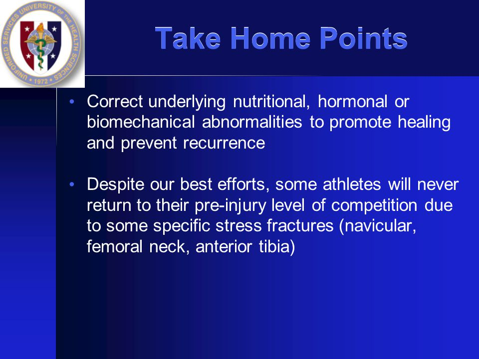 Take Home Points Correct underlying nutritional, hormonal or biomechanical abnormalities to promote healing and prevent recurrence.