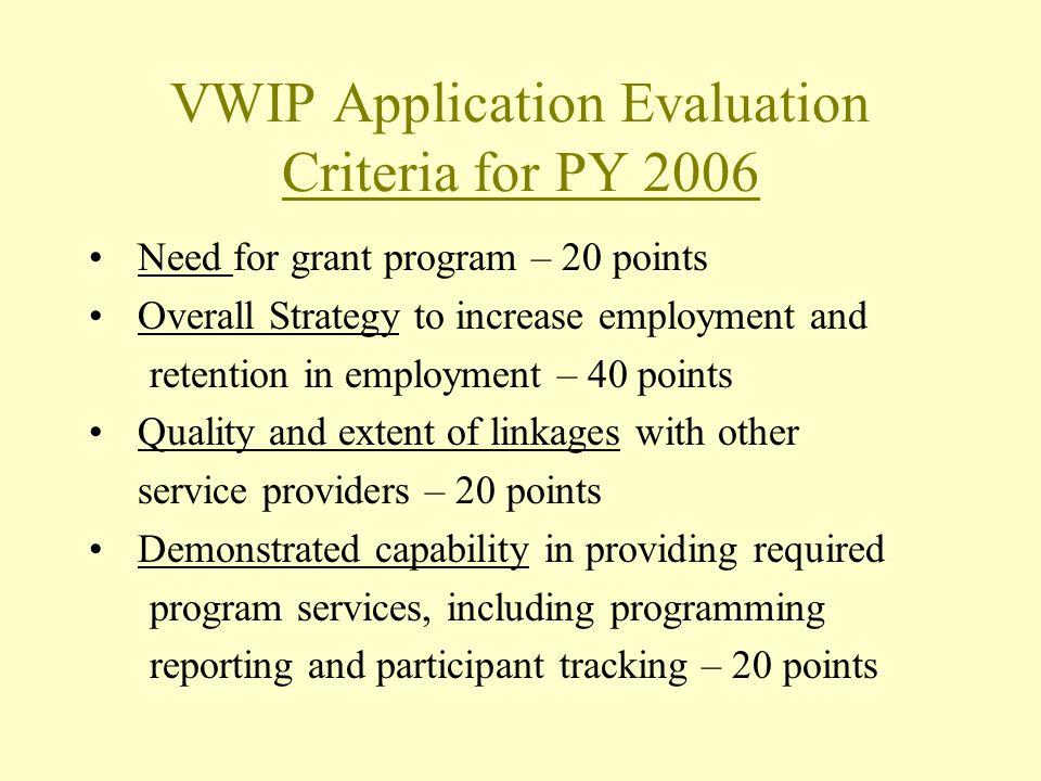 VWIP Application Evaluation Criteria for PY 2006