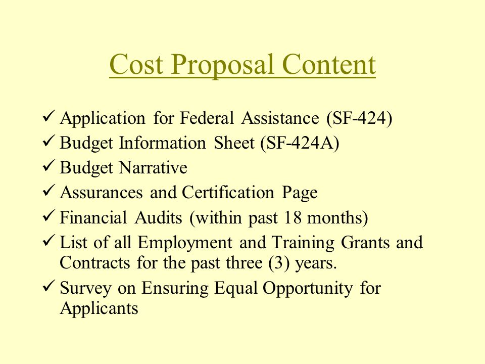Cost Proposal Content Application for Federal Assistance (SF-424)