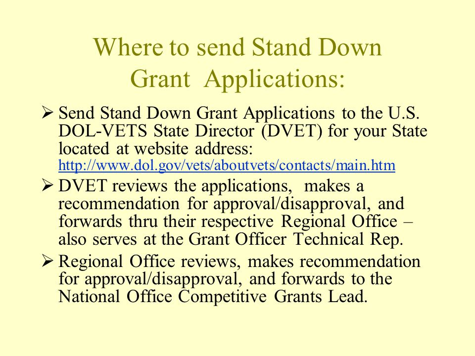 Where to send Stand Down Grant Applications: