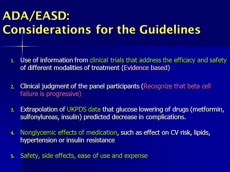 ADA/EASD: Considerations for the Guidelines