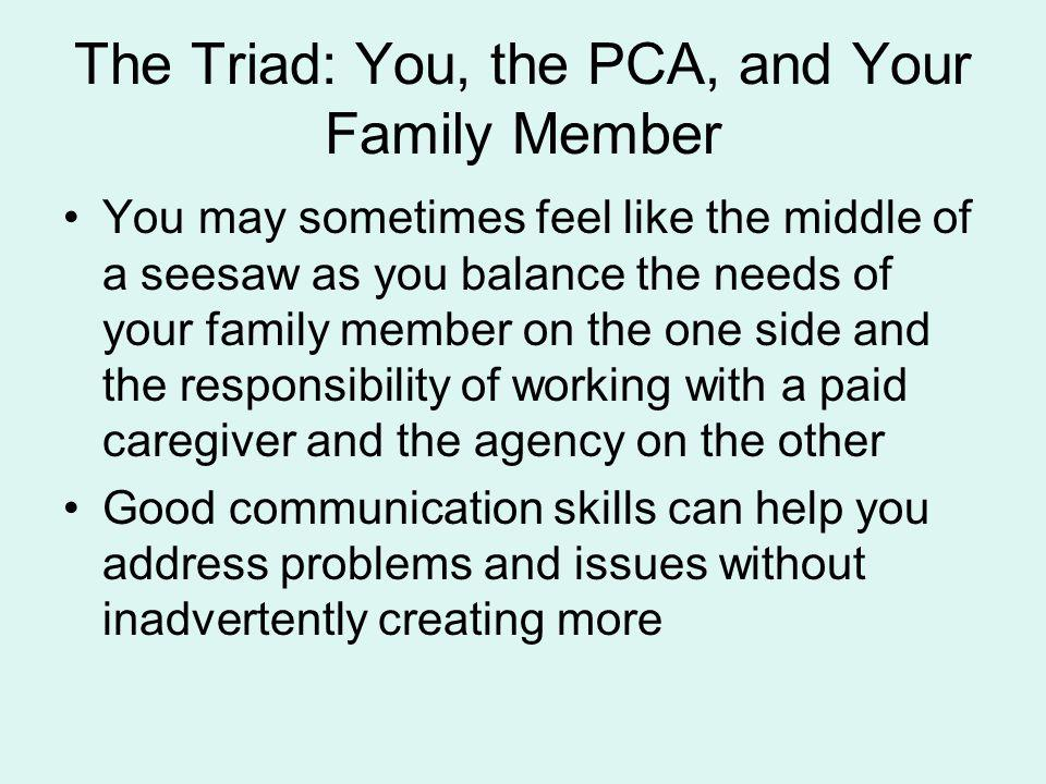 The Triad: You, the PCA, and Your Family Member