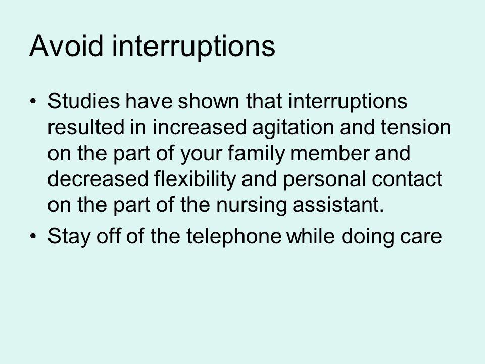 Avoid interruptions