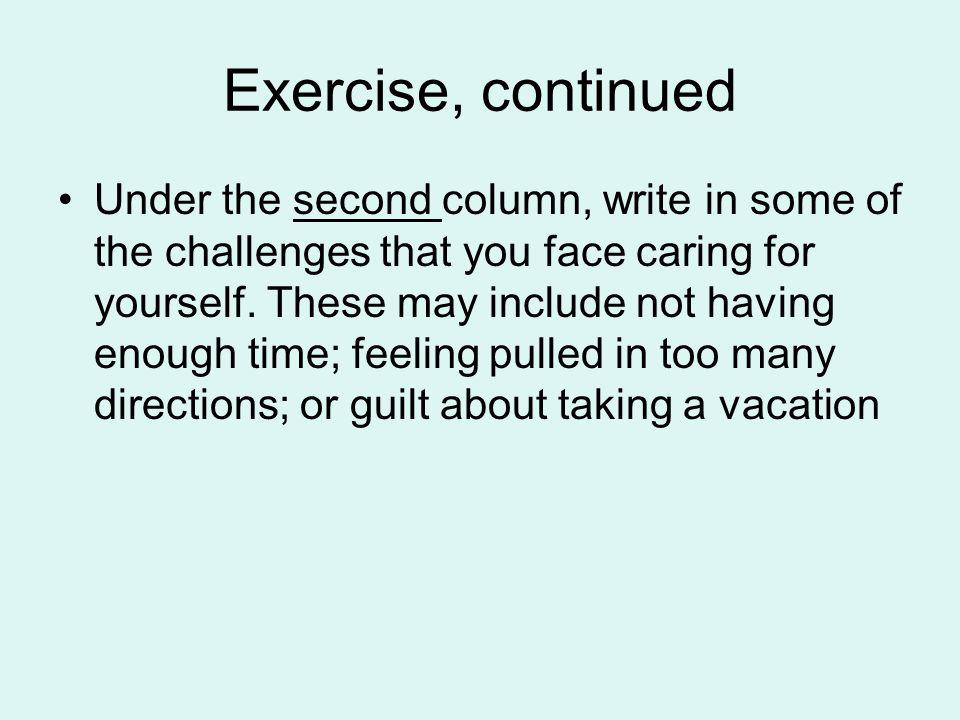 Exercise, continued