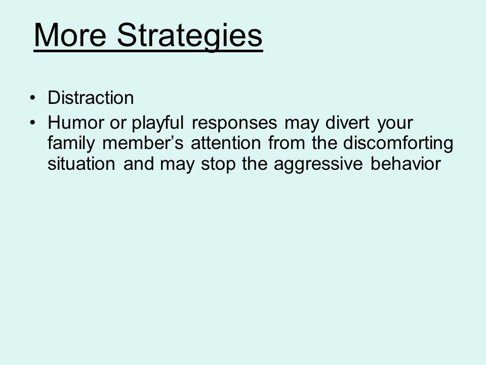 More Strategies Distraction