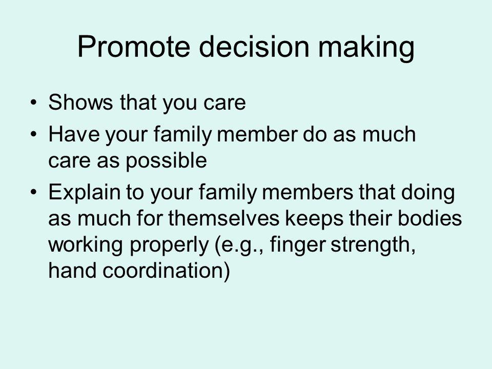 Promote decision making