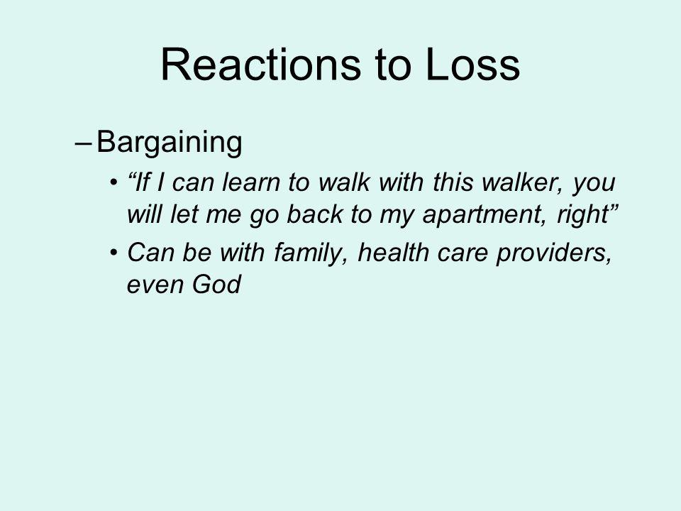 Reactions to Loss Bargaining