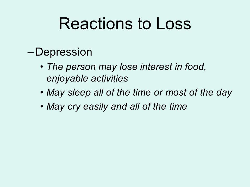 Reactions to Loss Depression