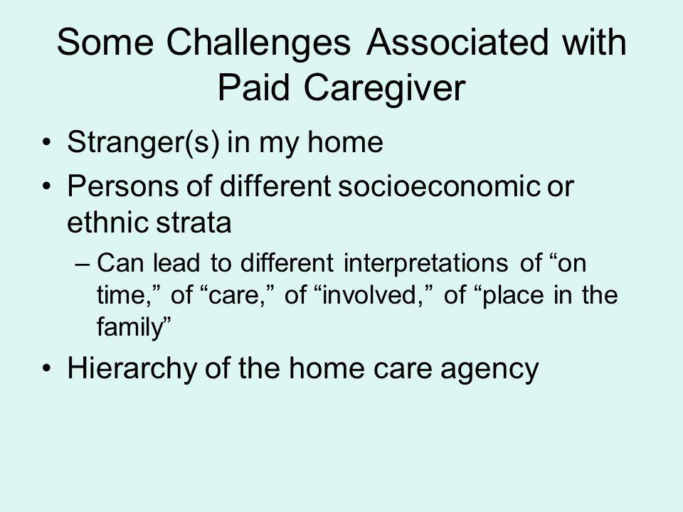 Some Challenges Associated with Paid Caregiver