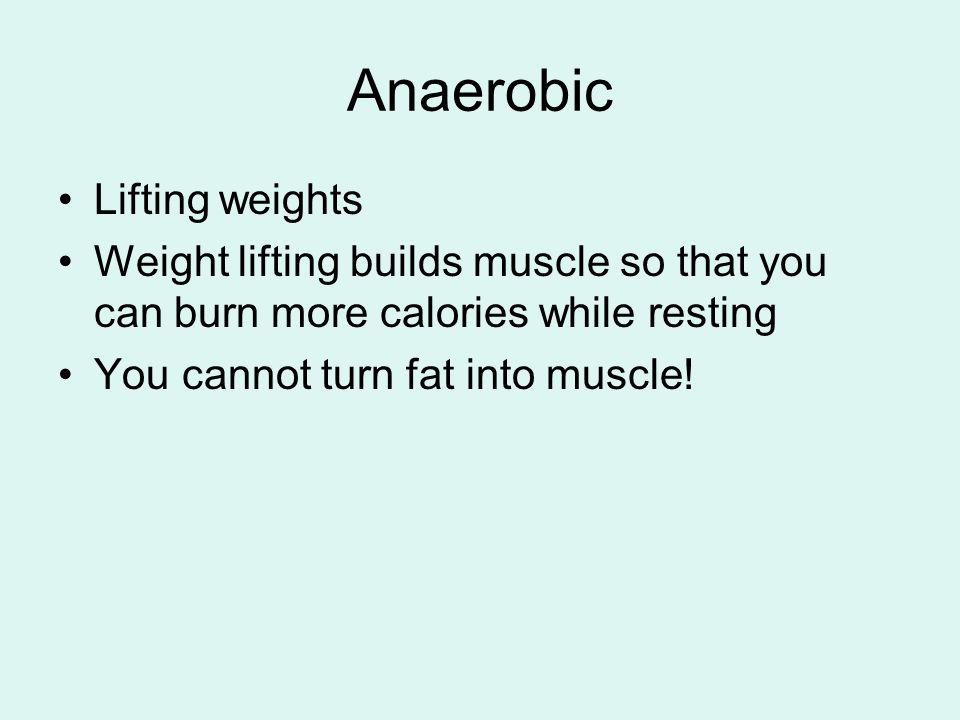 Anaerobic Lifting weights
