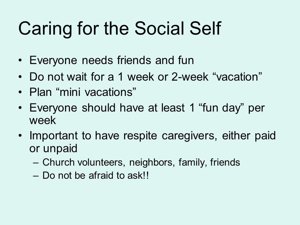 Caring for the Social Self