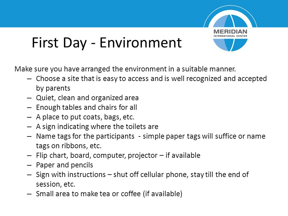 First Day - Environment