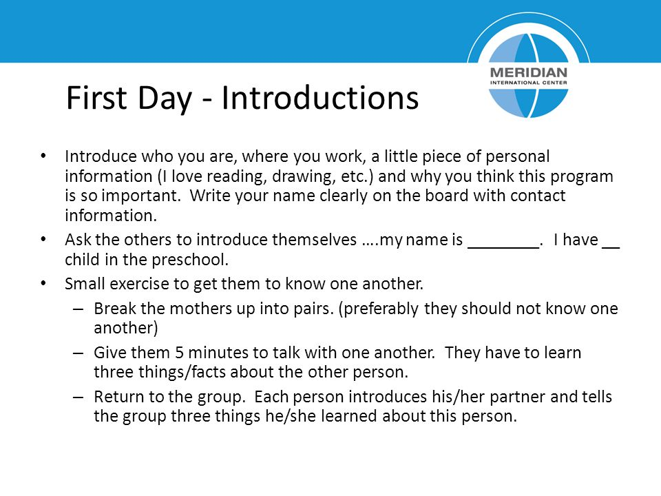 First Day - Introductions